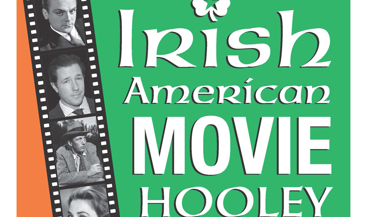 Irish American Movie Hooley